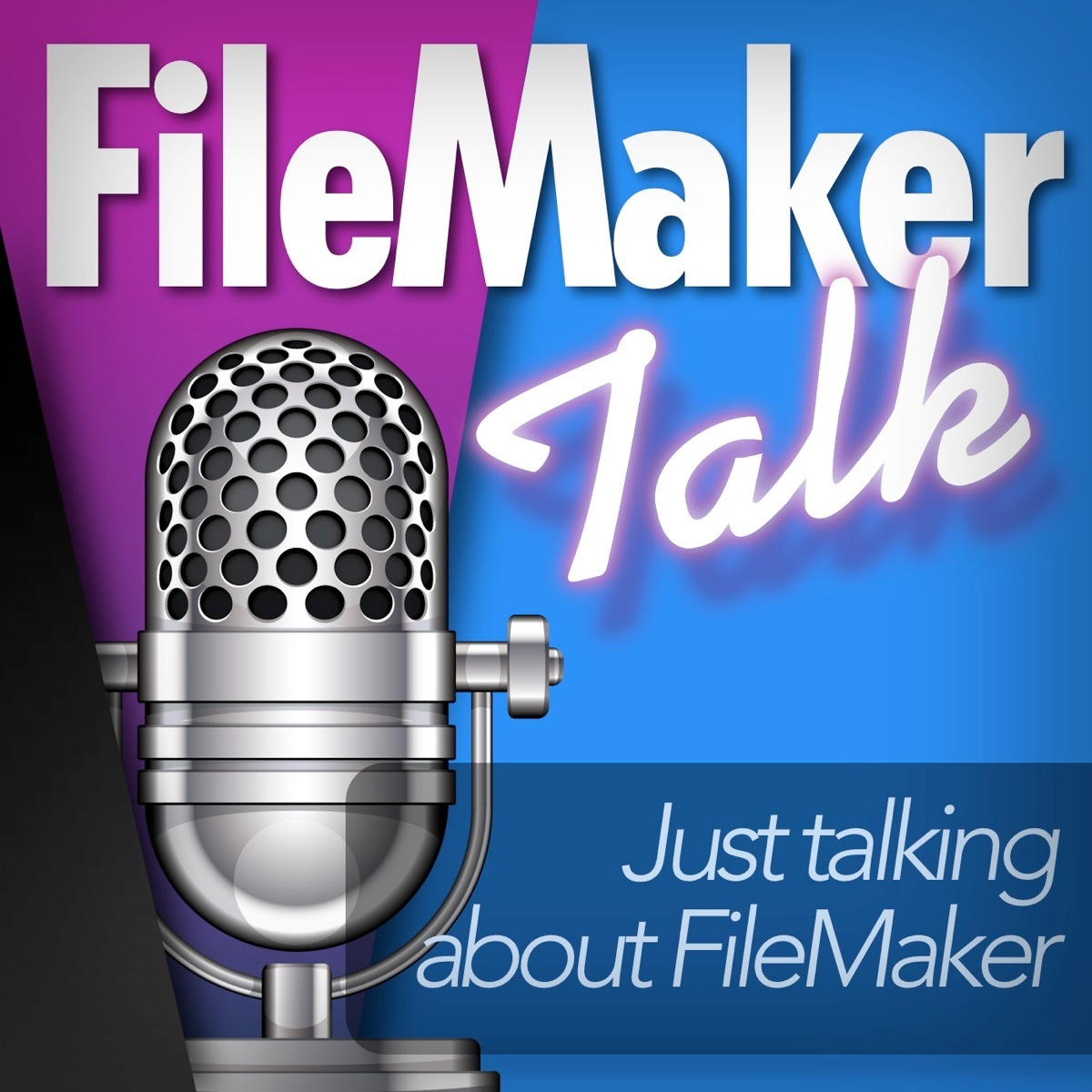 FileMaker Talk - Just talking about FileMaker